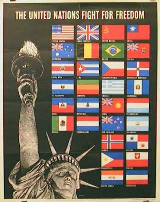 The United Nations Fight For Freedom. WORLD WAR II