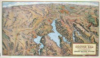 Hoover Dam. Union Pacific. The Hoover Dam Route. (Map title: Panoramic Perspective of the Area...