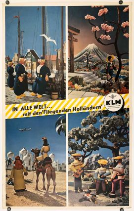 In Alle Welt...mit den 'Fliegenden Hollandern'. KLM. [Throughout the World ... with the 'Flying...