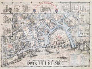 A Decorative Map of Tower Hill & District. ENGLAND - LONDON