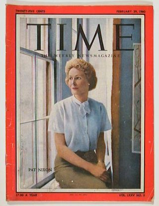 Time The Weekly Newsmagazine. 1960 - 02 - 29. PAT NIXON