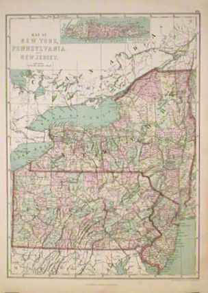 Map of New York, Pennsylvania and New Jersey. [1873]. NEW YORK / PENNSYLVANIA / NEW JERSEY
