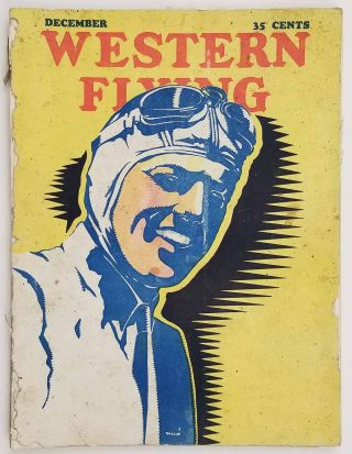 Western Flying. June 1930. AIRPLANES, W. G. Herron, William L. Van Dusen