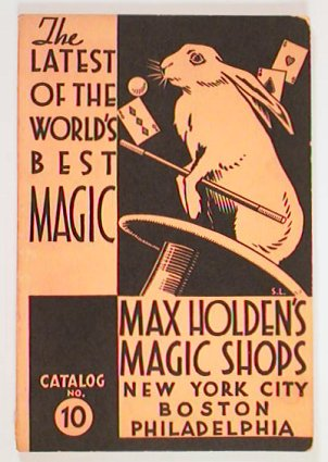 The Latest of the World's Best Magic. Max Holden's Magic Shops. New York City, Boston,...