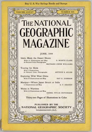 The National Geographic Magazine. 1944 - 06. CHINA / INDIA, G. F. Heaney, Ray G. Johnson