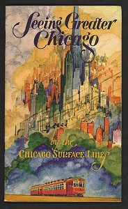 Seeing Greater Chicago by the Chicago Surface Lines. A Sightseeing and Route Guide. (Map title:...