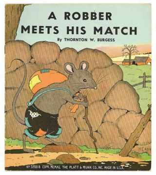 A Robber Meets His Match. Thornton Burgess