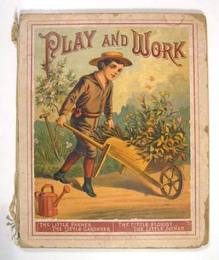 Play and Work. CHROMOLITHOGRAPHS.
