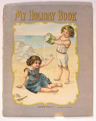 My Holiday Book. CHROMOLITHOGRAPHS.