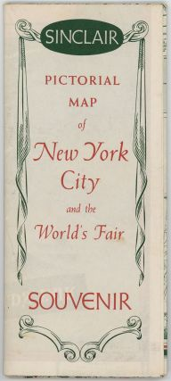 Sinclair Pictorial Map of New York. New York World's Fair. (Pamphlet title: Sinclair Pictorial Map of New York City and the World's Fair Souvenir).