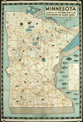 Minnesota invites you to Live Work Play in the Playground of 10,000 Lakes. (Pamphlet title:...