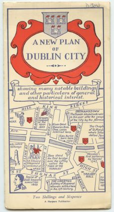 A New Plan of Dublin City. (Map title: A Plan of Dublin City showing many notable buildings and other particulars of general & historical interest).