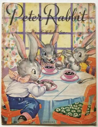 Peter Rabbit. RUTH E. NEWTON
