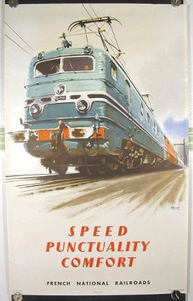 Speed Punctuality Comfort. French National Railroads. FRENCH NATIONAL RAILWAYS.