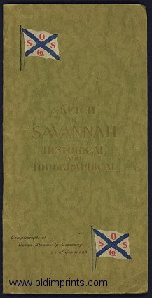 A Sketch of Savannah. Historical and Topographical. SAVANNAH LINE