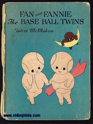 Fan and Fannie The Baseball Twins. BASEBALL, Valrie McMahan