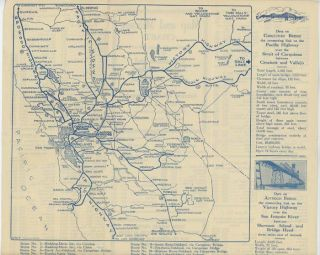 Map and Mileage Chart Showing Territory Served by the Carquinez and Antioch Bridges Built, Owned and Operated by American Toll Bridge Company. These Bridges Provide Direct Ferryless Routes Between San Francisco Bay Region The Great Northwest and Transcontinental Highways.