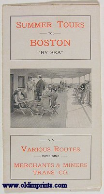 """Summer Tours to Boston """"By Sea"""" via Various Routes including Merchants & Miners Transportation Co."""