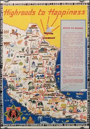 Highroads to Happiness. South to Mexico. MEXICO