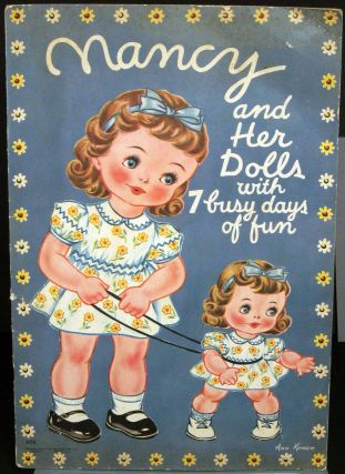Nancy and Her Dolls with 7 busy days of fun. PAPER DOLLS