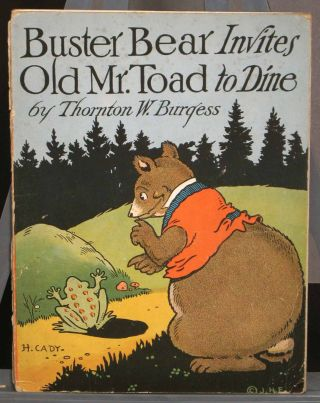 Buster Bear Invites Old Mr. Toad to Dine. Thornton W. Burgess