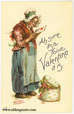 Ah sure itsa foine Valentine it is. VALENTINE POSTCARD