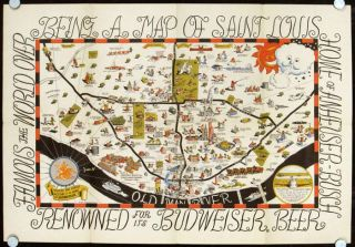 Souvenir Cartoon Map of St. Louis. Compliments of Anheuser-Busch, Inc. Map title: Being a Map of...