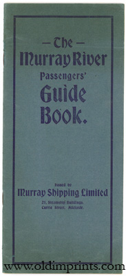 The Murray River Passengers' Guide Book. AUSTRALIA - MURRAY RIVER.