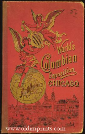 World's Columbian Exposition Chicago. CHICAGO / WORLD'S EXPO