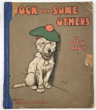 Jock and Some Others. CECIL ALDIN, Richard Waylett