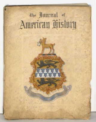 The Journal of American History. Relating Life Stories of Men and Events that have entered into the Building of the Western Continent. ONE VOLUME IN TWO PARTS.