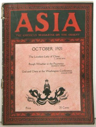 Asia. The American Magazine of the Orient. October 1921. CHINA / JAPAN