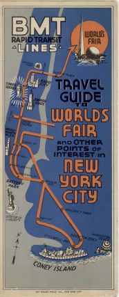 BMT Rapid Transit Lines Travel Guide to World's Fair and Other Points of Interest in New York City.
