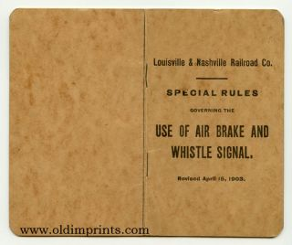Louisville & Nashville Railroad Co. Office of the Superintendent of Machinery. Special Rules...