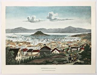 San Francisco, drawn after nature (1852). TWO COPIES - 1975 handcolored reproduction print -...