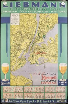 Liebmann Breweries Inc. Calendar for 1934. Map of Manhattan, Principal Sections of Bronx - Queens - Brooklyn./ Map of New York and Vicinity.
