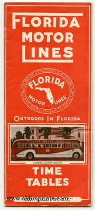Florida Motor Lines Time Tables. Outdoors in Florida. FLORIDA