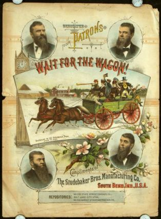 Wait for the Wagon! STUDEBAKER - SHEET MUSIC, Francis H. Brown