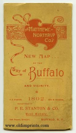 The Matthews Northrup Co's New Map of the City of Buffalo and Vicinity. 1892. Map title: New Map of the City of Buffalo and Towns of Tonawanda, Amherst, Cheektowaga, and West Seneca. Compiled and Corrected Up to Date from the Most Recent Official...