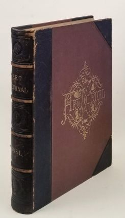 The Art Journal for 1881. [WITH ORIGINAL ETCHINGS]. HUBERT HERKOMER