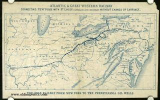 Atlantic and Great Western Railway...The Only Railway from New York to the Pennsylvania Oil...