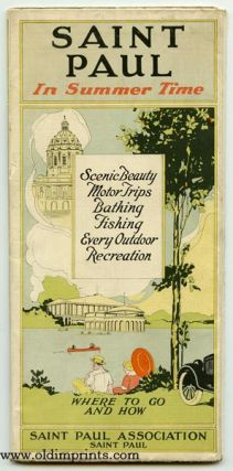 Saint Paul in Summer Time. Scenic Beauty Trips Bathing Fishing Every Outdoor Recreation. Where to Go and How. Map title: City of Saint Paul.