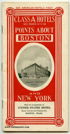 Class A Hotels. Points About Boston. Points About New York. Map United States. MASSACHUSETTS -...