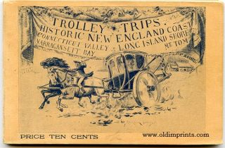 Trolley Trips. The Historic New England Coast. Long Island Shore, Connecticut Valley,...