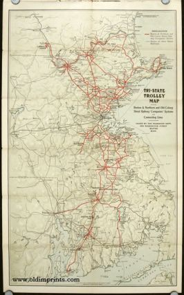 Trolley Trips. Boston & Northern Street Ry. Co. Map title: Tri-State Trolley Map Showing Boston...