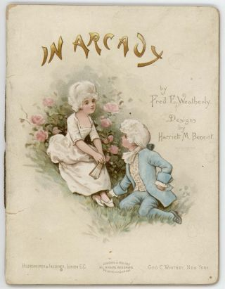 In Arcady. CHROMOLITHOGRAPHS, Fred. E. Weatherly