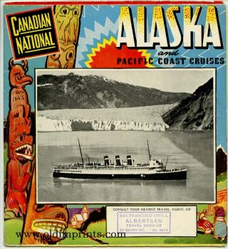 Canadian National. Alaska and Pacific Coast Cruises. CANDADIAN NATIONAL STEAMSHIPS