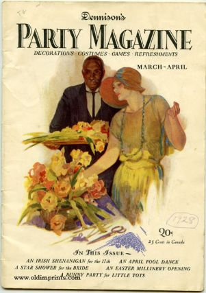 Dennison's Party Magazine. 1928 March - April. MERCHANDISING - PARTY PLANNING - HOME DECOR.
