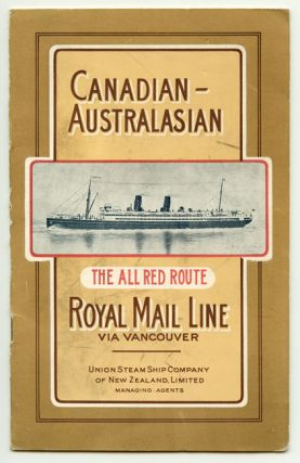 Canadian-Australasian Royal Mail Line via Vancouver. The All Red Route. CRUISE LINES
