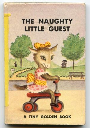 The Naughty Little Guest. GARTH WILLIAMS, Dorothy Kunhardt